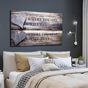 """Where You Go I Will Go"" Premium Canvas - Family Presents - Great Blanket, Canvas, Clothe, Gifts For Family"