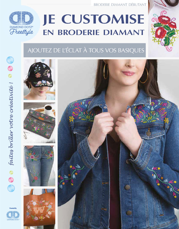 Je customise en broderie diamant