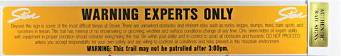 Expert Warning Trail Sign