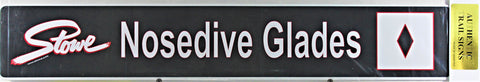 Nosedive Glades Trail Sign