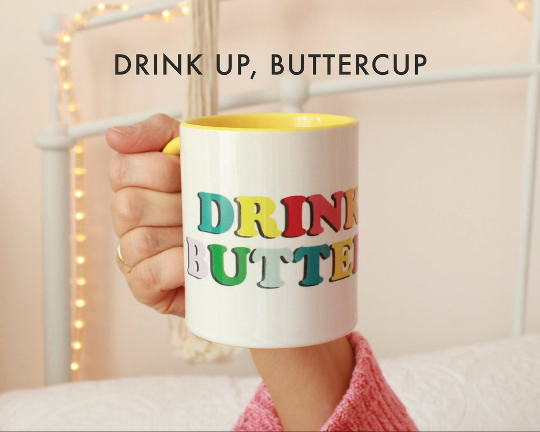 Drink Up, Buttercup - Parcelly