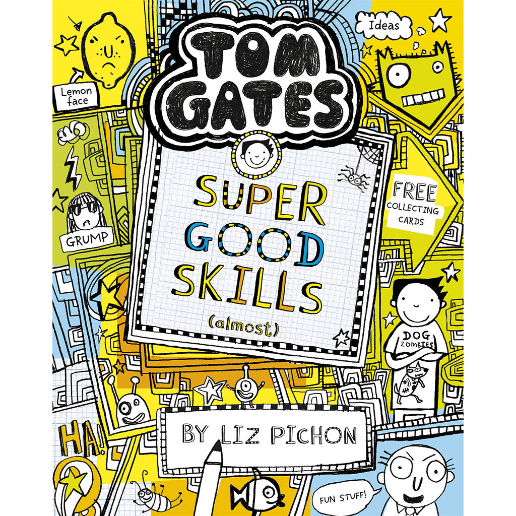 Book Ten - Tom Gates: Super Good Skills (Almost)