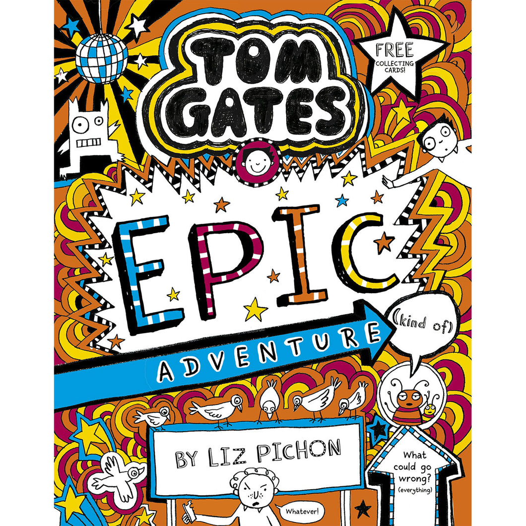 Book Thirteen - Tom Gates: Epic Adventure (Kind of)