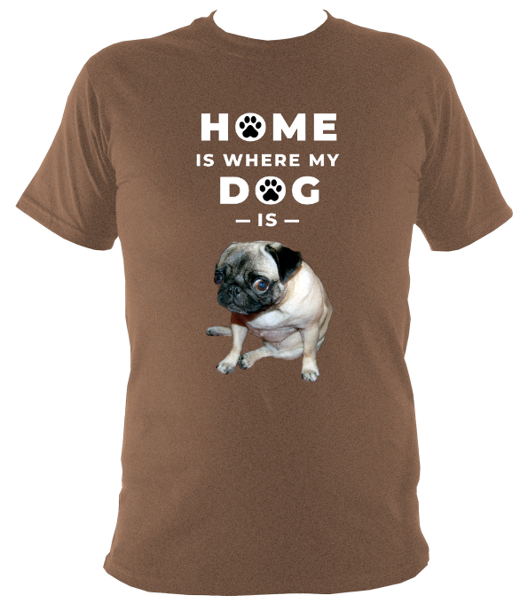 Home Is Where My Dog Is Original T-Shirt