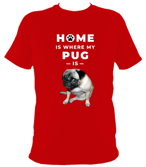 Home Is Where My Pug Is Original T-Shirt