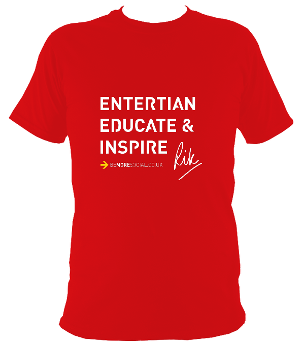 Be More Social: Entertain Educate & Inspire Original T-Shirt
