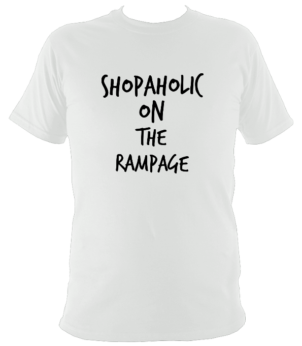 Shopaholic On The Rampage Original T-Shirt