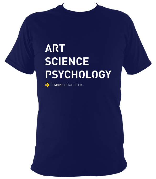 Be More Social: Art Science Psychology Original T-Shirt