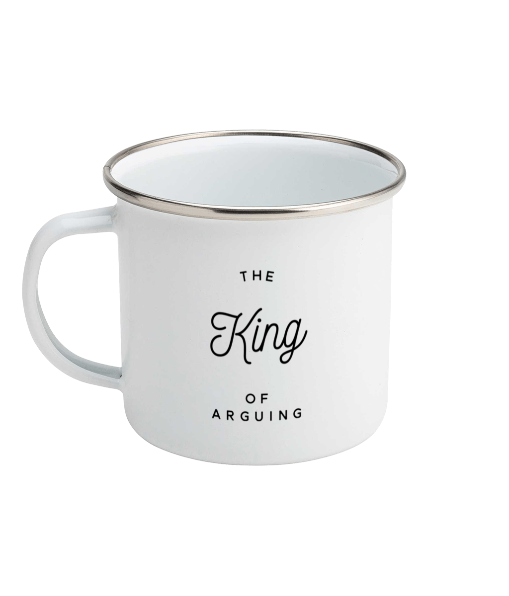 The King of Arguing Original Mug Enamel