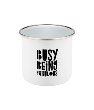 Busy Being Fabulous Original Mug Enamel