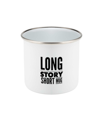 Long Story Short Mug Original Mug Enamel