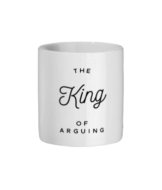 The King Of Arguing Original Mug Ceramic