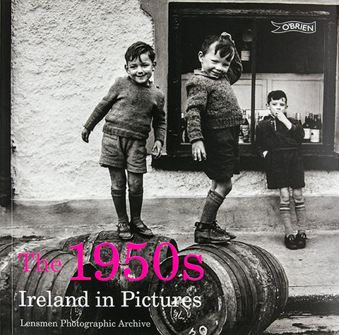 1950s Ireland in Pictures