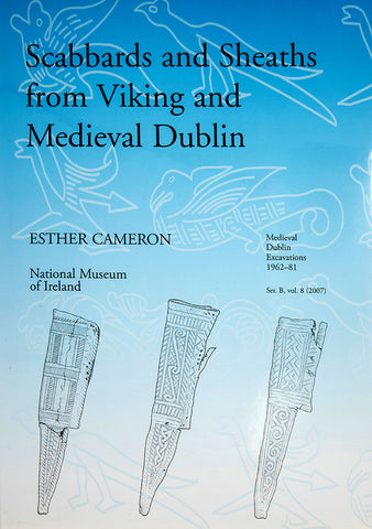 Scabbards and Sheaths from Viking and Medieval Dublin