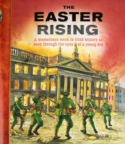 The Easter Rising a Momentous Week
