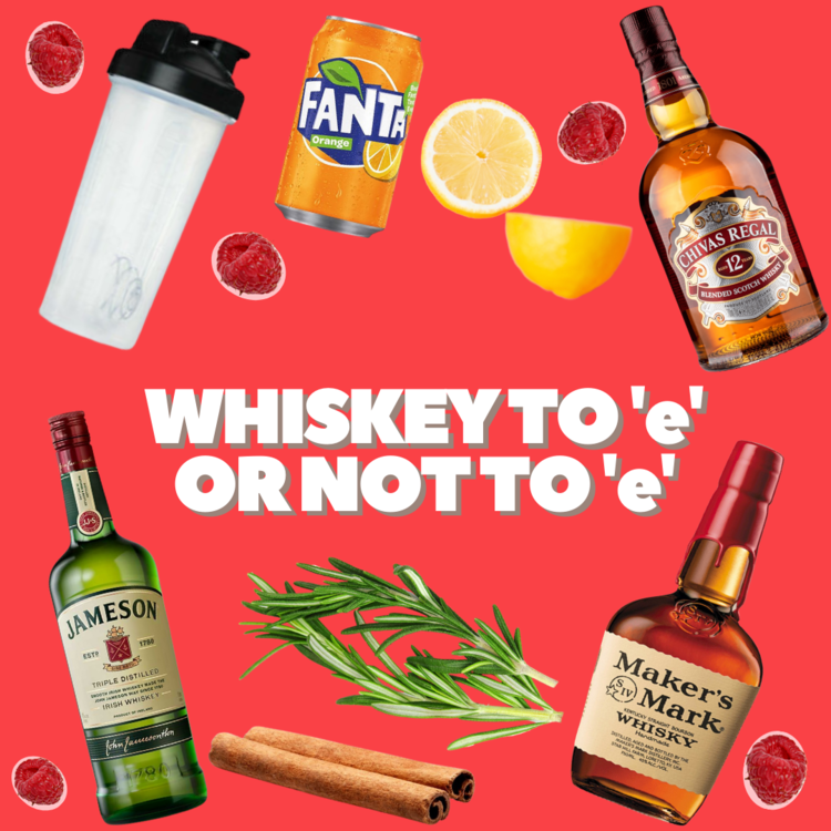 Whiskey to 'e' or not to 'e'