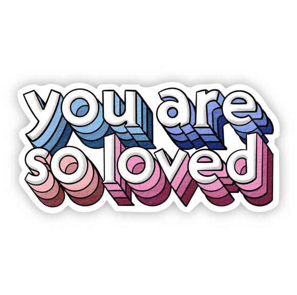 You Are So Loved Lettering Sticker