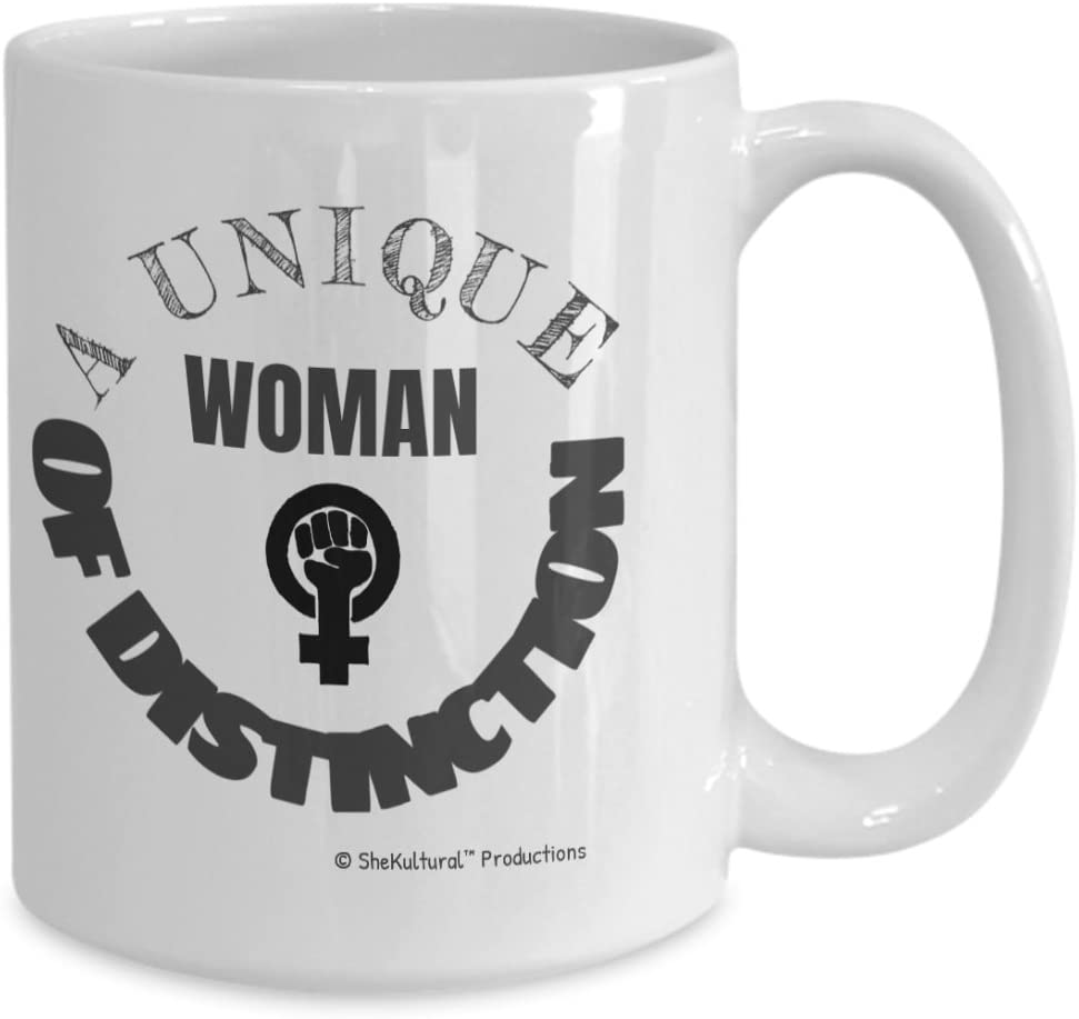 A Unique Woman Of Distinction ... Unique Novelty Funny Motivational Quotes - Coffee Or Tea Mug - (11 oz) Gift For Women, Teachers, Social Workers