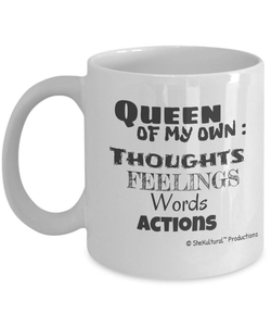Queen Of My Own Thoughts ... Unique Novelty Funny Motivational Quotes - Coffee Or Tea Mug - (11 oz) Gift For Women, Teachers, Social Workers