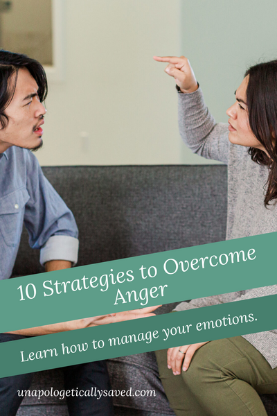 10 Strategies to Overcome Anger