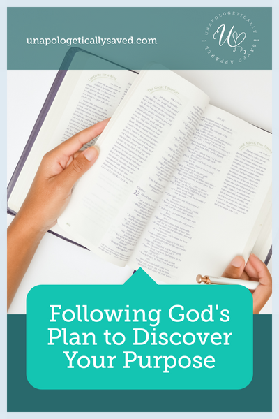 Following God's Plan to Discover Your Purpose