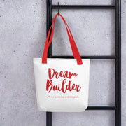 Dream Builder Tote