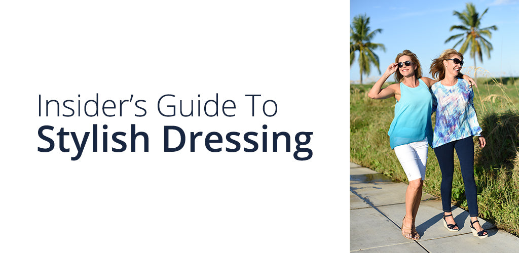 Insider's Guide To Stylish Dressing