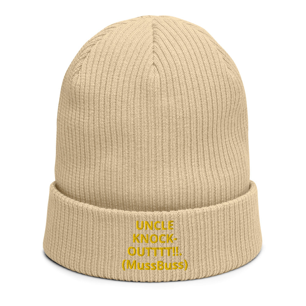 UNCLE KNOCK-OUTTTT!!.(MussBuss) Organic ribbed beanie
