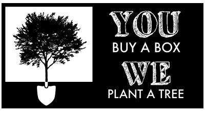 You buy a box, we plant a tree.