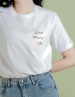 Live More Life White T-Shirt