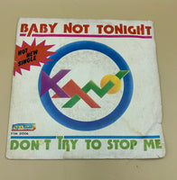 Baby not tonight - Don't try to stop me - disco vinile 45 giri