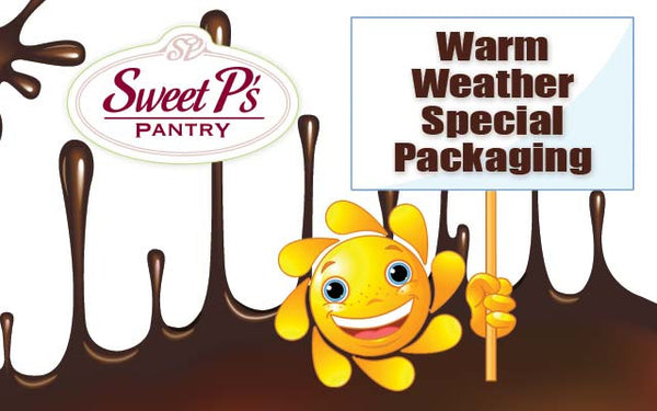 Warm Weather Special Packaging