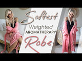Weighted Aromatherapy Robes