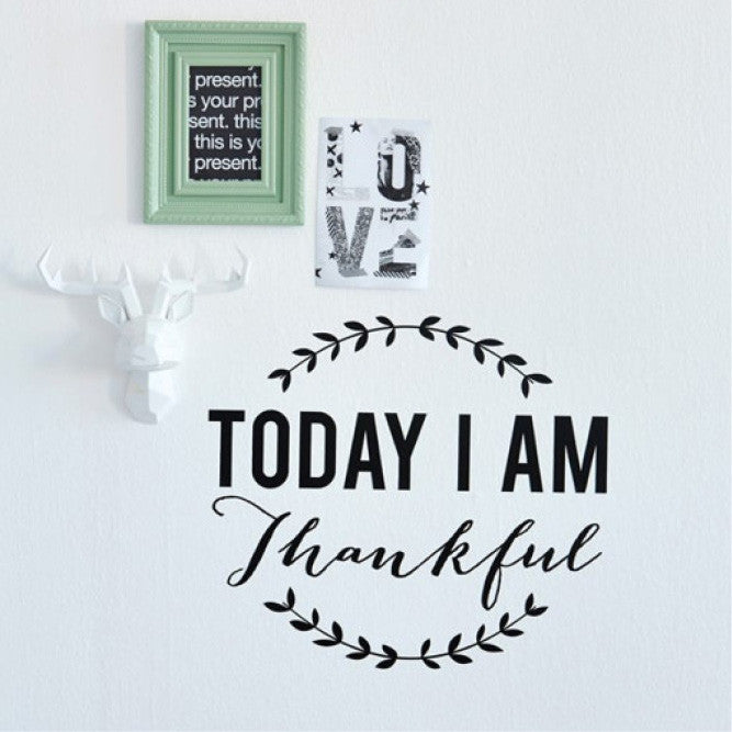 Black today I am thankful quote wall decal online - Sugar and Vice