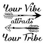 Illustrated black your vibe attracts your tribe quote wall decal online - Sugar and Vice