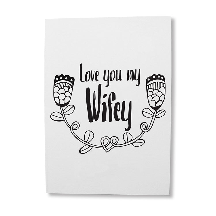 Love you my wifey greeting card online - Sugar and Vice