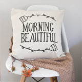 Scatter Cushion Cover - Morning Beautiful Quote