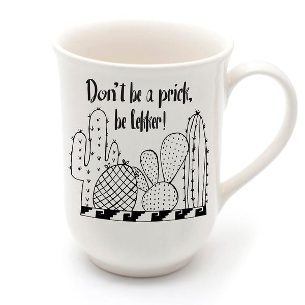 handmade cactus mug - don't be a prick - sugar and vice