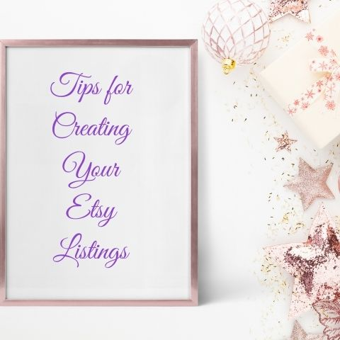 Sign that says Tips for creating your Etsy Listings
