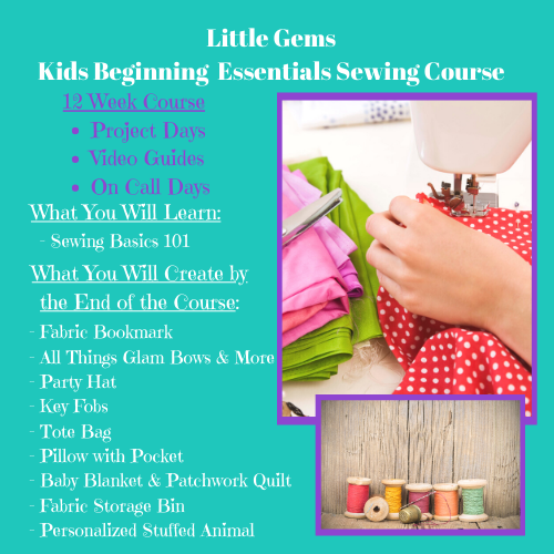 Beginning Sewing - Kids Essentials Sewing Course