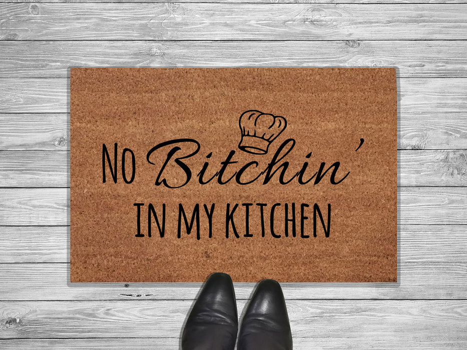 No Bitchin In My Kitchen Customized Doormat