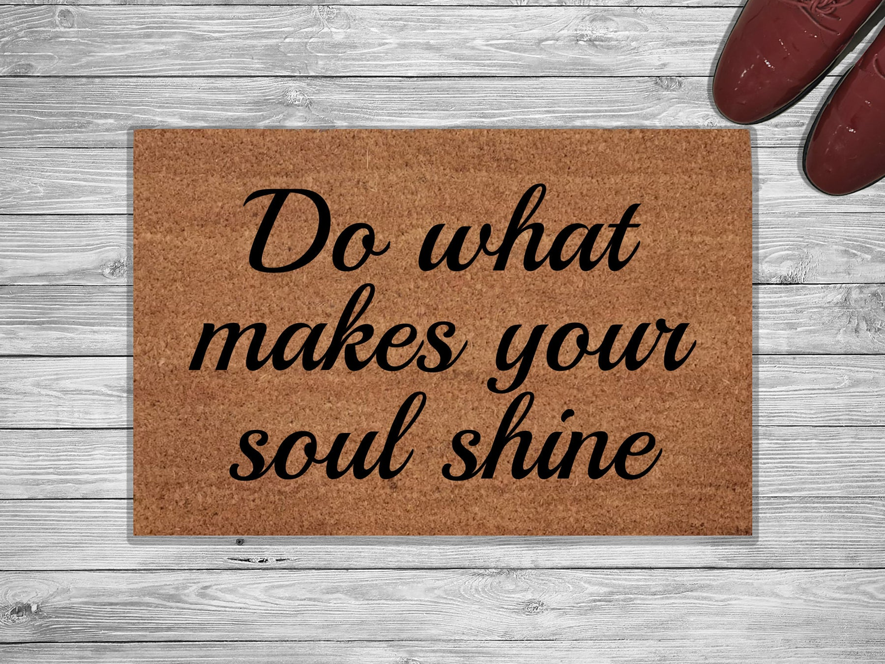 Do What Makes Your Soul Customized Doormat