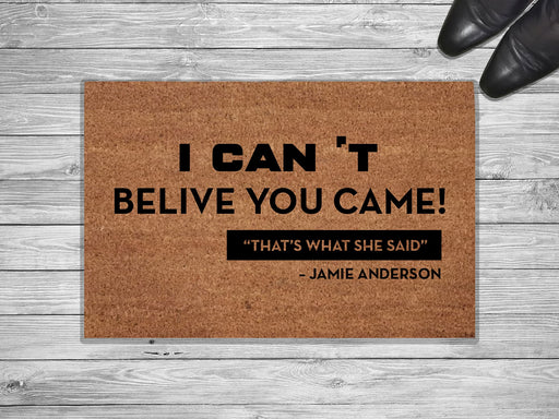 I Can't Belive Design Personalized Doormat