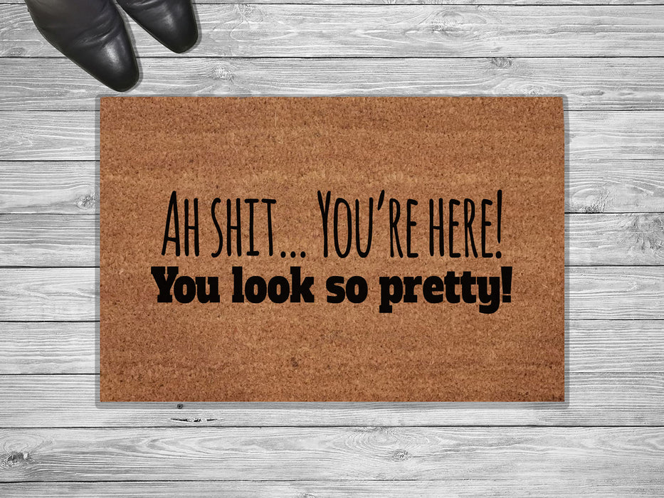 You Look So pretty Customized Doormat
