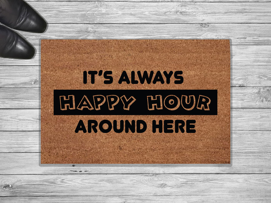 It's Always Happy Hour Customized Doormat