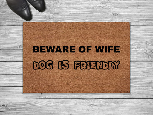 Dog Is Friendly Customized Doormat