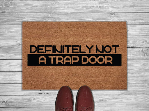 Definitely Not A Trap Door Customized Doormat