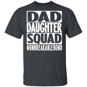 Dad Daughter Squad T-Shirt