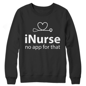 I-Nurse No App For That