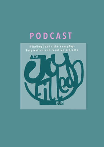 The joy filled cup podcast hosted by LucyJoy